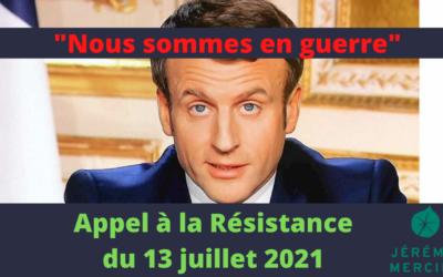 Mon appel à la Résistance du 13 juillet 2021